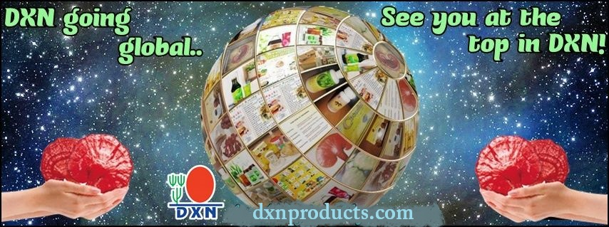 DXN global new market opening! Let's bring DXN to every country!